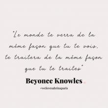 CITATION 💌 - « Le monde te verra de la même façon que tu te vois, te traitera de la même façon que tu te traites » Beyonce Knowles.⠀⠀⠀⠀⠀⠀⠀⠀⠀ Tous les mardis découvrez une citation de femme forte, une citation qui nous inspire, qui nous tire vers le haut, qui nous booste, qui nous fait sourire.⠀⠀⠀⠀⠀⠀⠀⠀⠀ -⠀⠀⠀⠀⠀⠀⠀⠀⠀ #mardicitation #welovesabrinaparis #femmeforte #beyonceknowles
