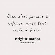 CITATION 💌 - « Rien n'est jamais à refaire, mais tout reste à faire » Brigitte Bardot.⠀⠀⠀⠀⠀⠀⠀⠀⠀ Tous les mardis découvrez une citation de femme forte, une citation qui nous inspire, qui nous tire vers le haut, qui nous booste, qui nous fait sourire.⠀⠀⠀⠀⠀⠀⠀⠀⠀ -⠀⠀⠀⠀⠀⠀⠀⠀⠀ #mardicitation #welovesabrinaparis #femmeforte #brigittebardot